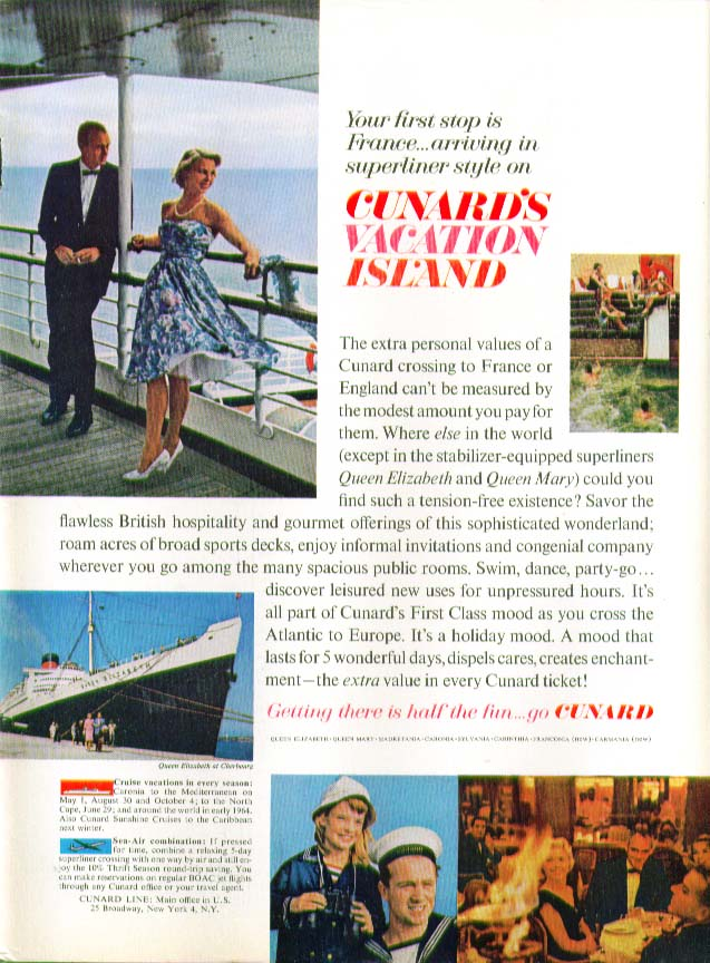 Your first trip to France Cunard's Vacation Island R M S Queen Elizabeth ad 1963