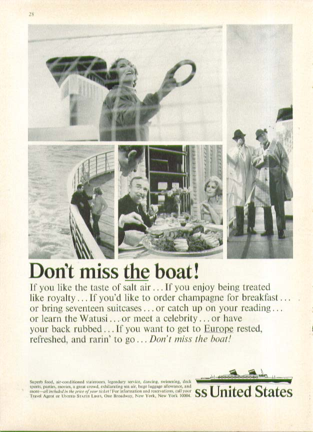 Don't miss THE boat! S S United States ad 1965 champagne breakfast