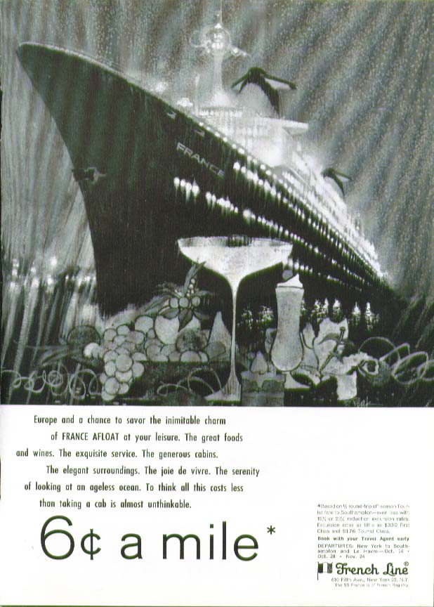 Image for Savor inimitable charm of France afloat 6c a mile S S France French Line ad 1965