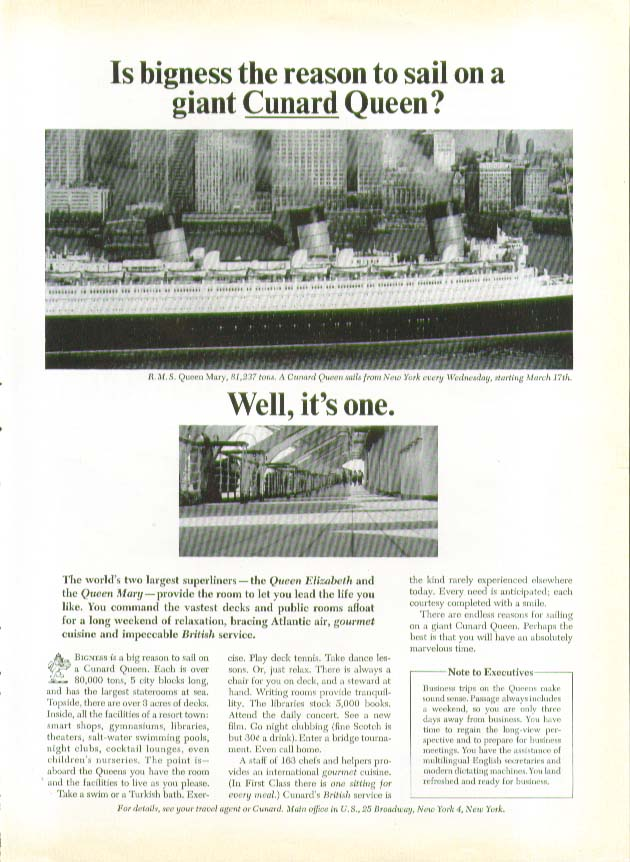 Is bigness the reason to sail on R M S Queen Mary? Well, it's one Cunard ad 1965