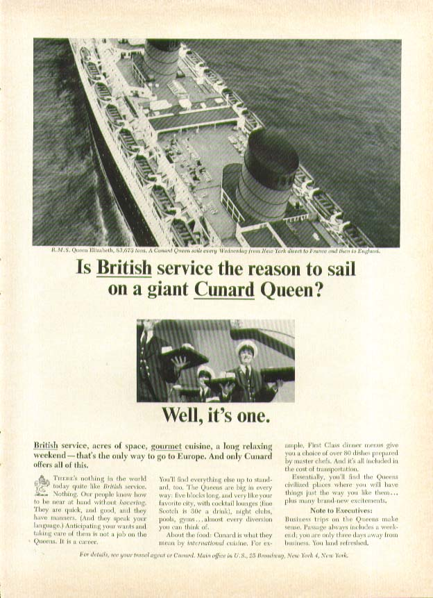 Is British service the reason to sail R M S Queen Elizabeth? Cunard ad 1965