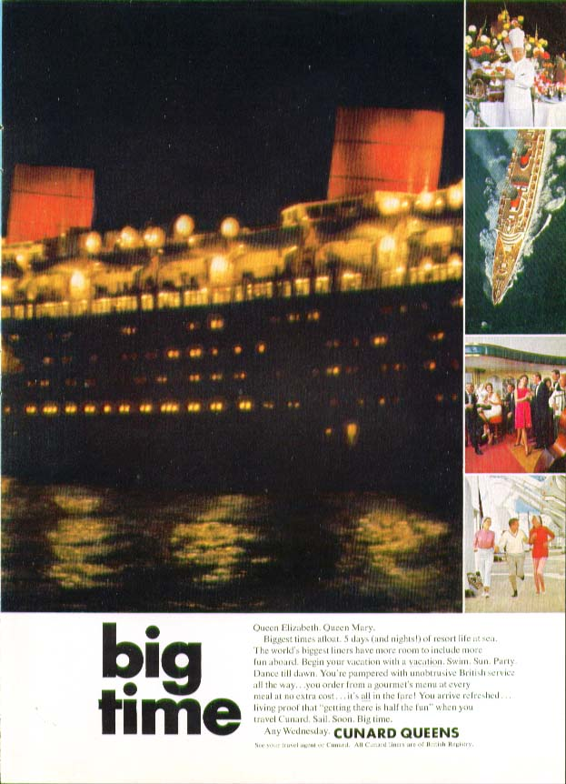 Image for Big Time. R M S Queen Mary Cunard ad 1966