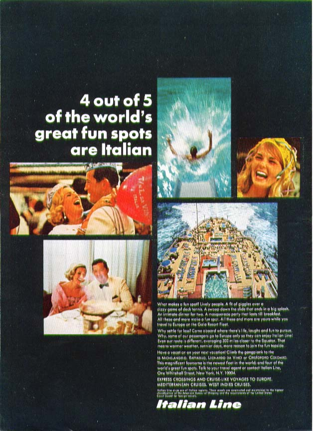 Image for 4 out of 5 great fun spots are Italian Line S S Michelangelo ad 1967