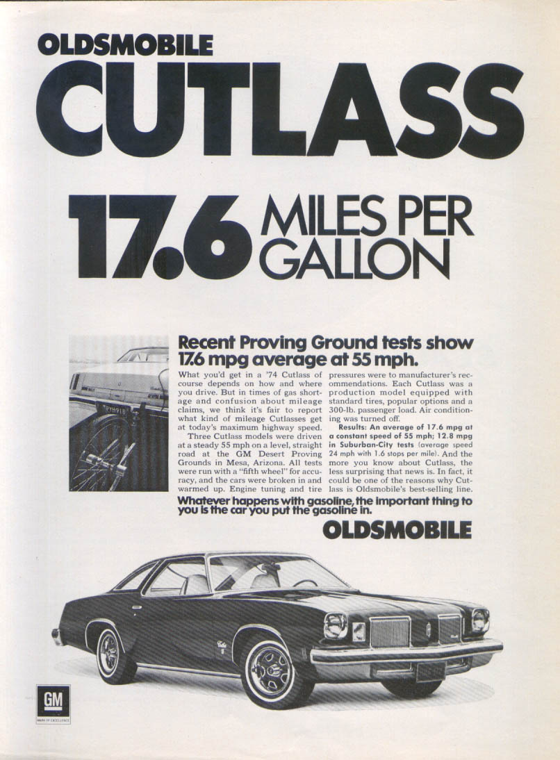 17.6 Miles Per Gallon Oldsmobile Cutlass ad 1974