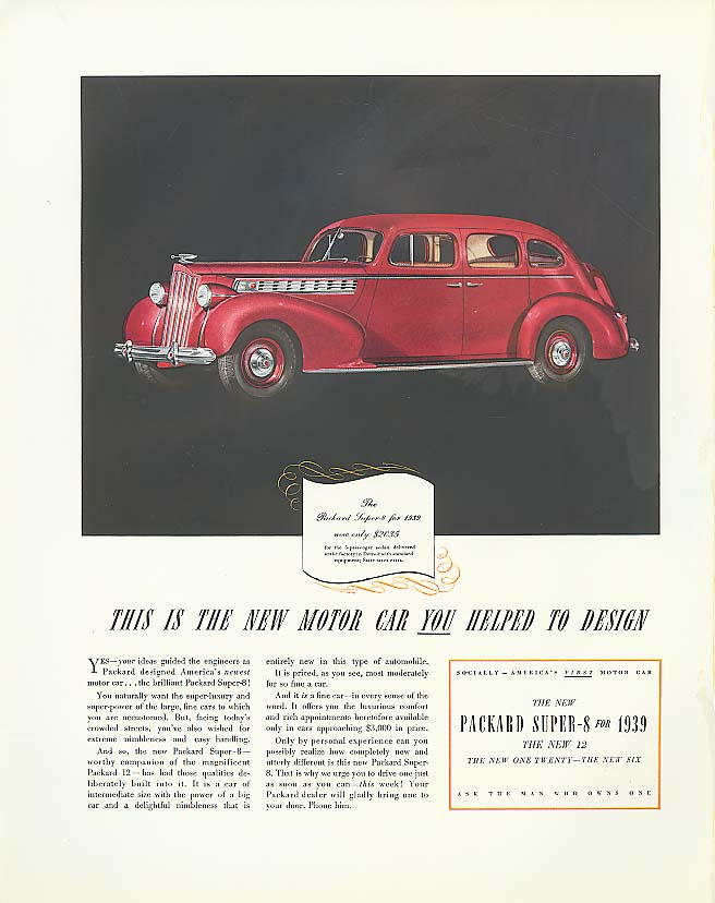 The car you helped design Packard Super-8 Sedan ad 1939