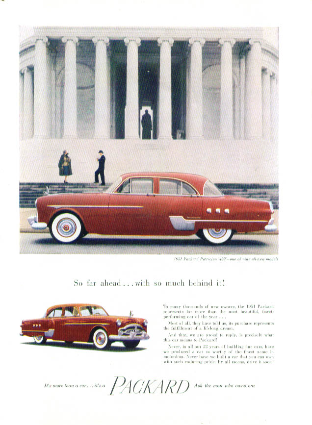 So far ahead with so much behind it Packard ad 1951