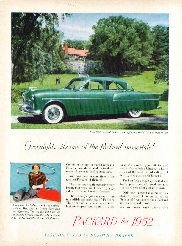 Overnight it's one of the Packard immortals ad 1952