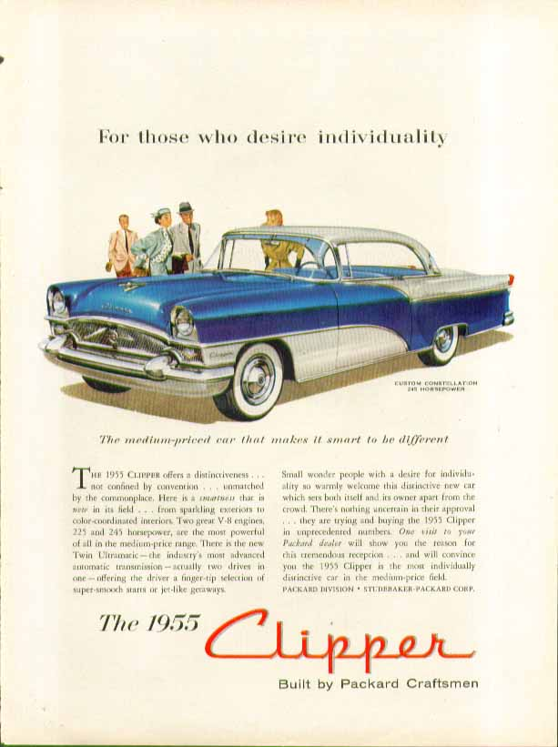 For those who desire individuality Packard Custom Clipper Constellation ad 1955