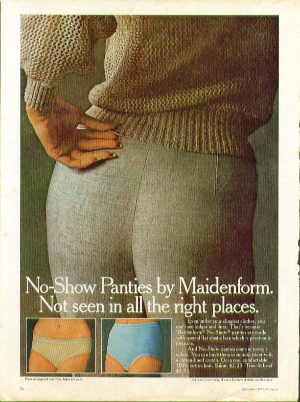 No-Show Panties by Maidenform. Not seen in all the right places. Ad 1978