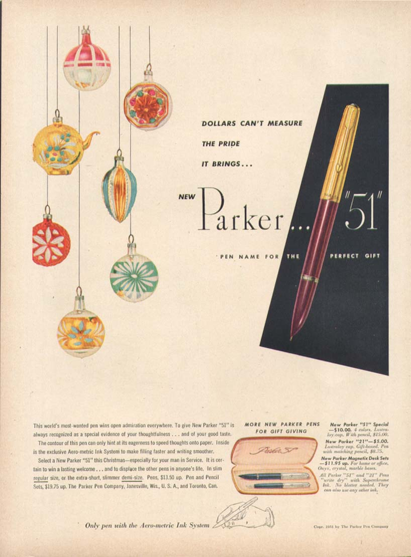 Dollars can't measure the pride Parker 51 pen ad 1951