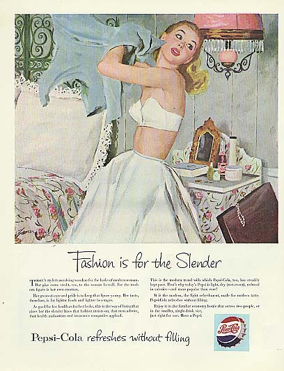 Fashion is for the slender . . . Pepsi-Cola ad 1953 blonde strapless bra