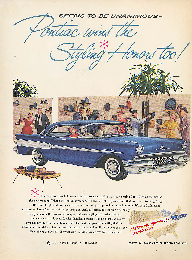 Pontiac wins the Styling Honors too! Ad 1957