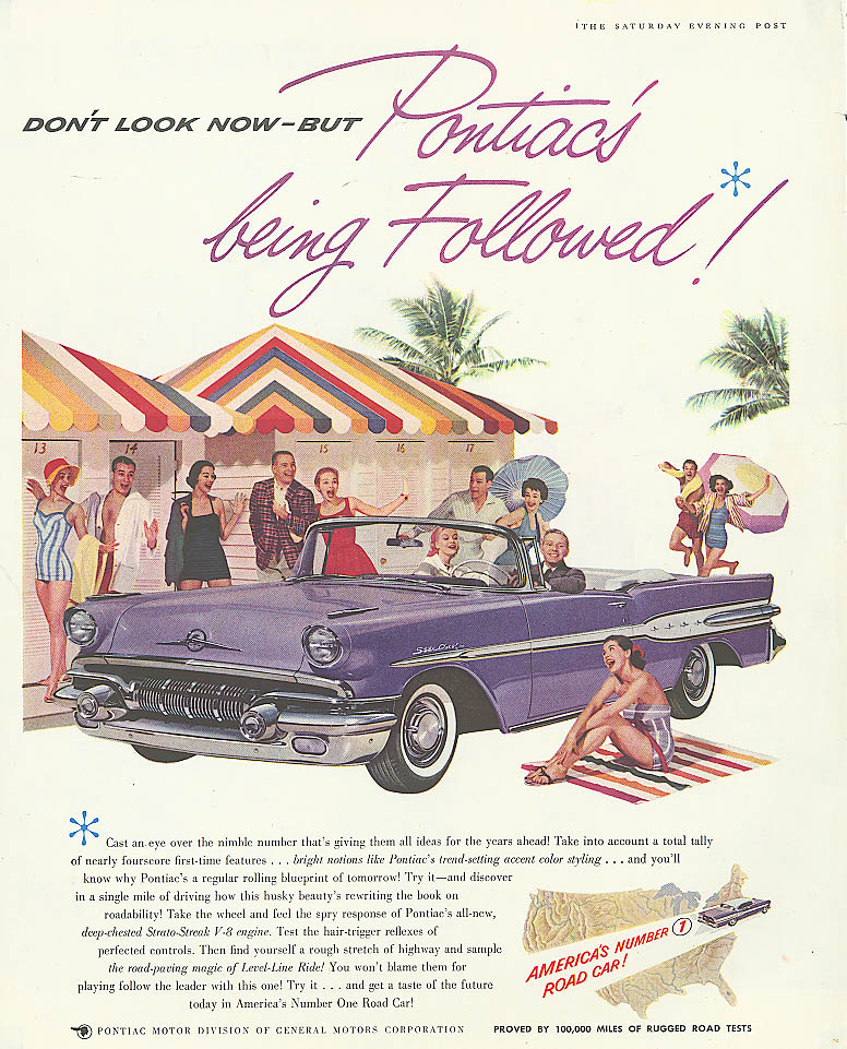 Don't look now but Pontiac's being followed ad 1957