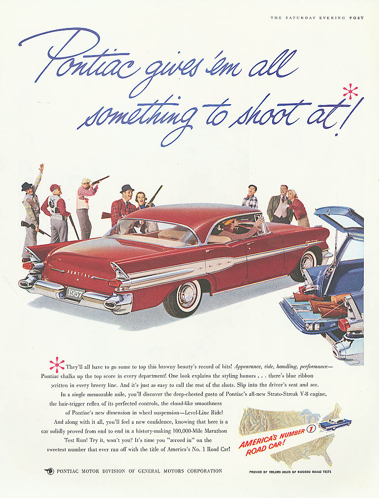 Pontiac gives 'em all something to shoot at ad 1957