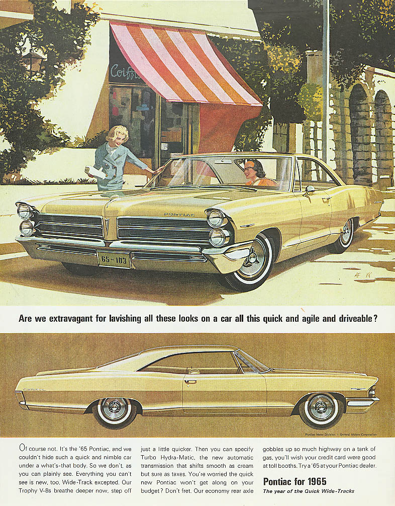 Are we extravagant for lavishing? Pontiac ad 1965