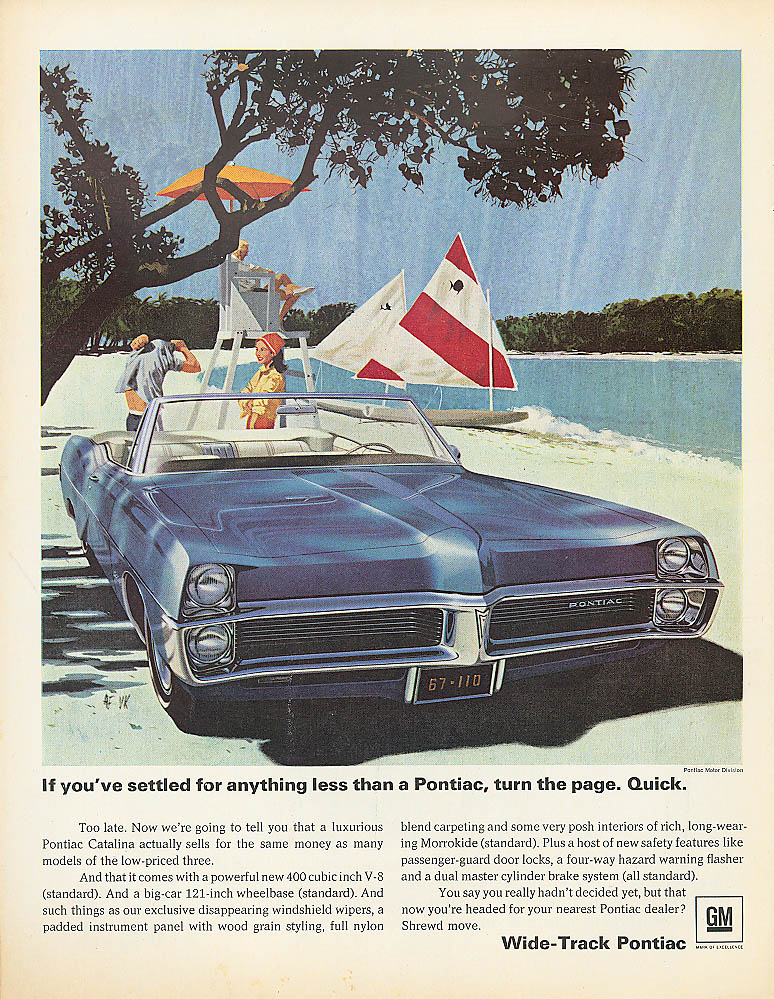 If you've settled for anything less Pontiac ad 1967