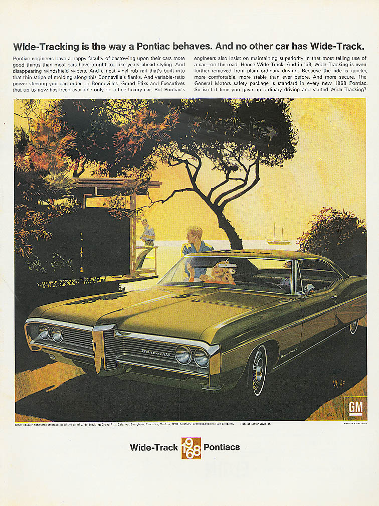 Wide-Tracking is the way Pontiac behaves ad 1968