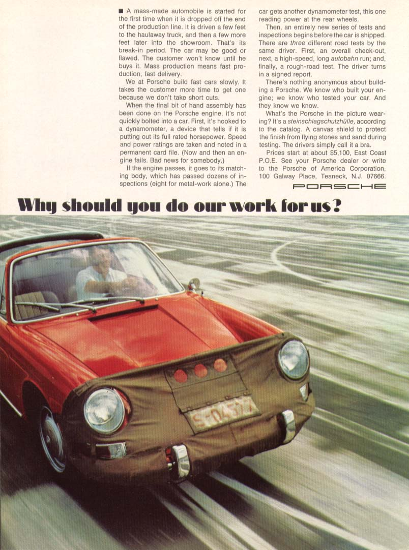 Porsche 911 Why should you do our work for us? Ad 1969