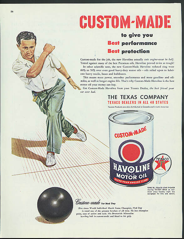 Custom-made for Champion Bowler Ned Day for Havoline Motor Oil Texaco ad 1950