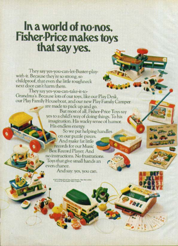 World of no-nos Fisher-Price toys say yes ad 1973