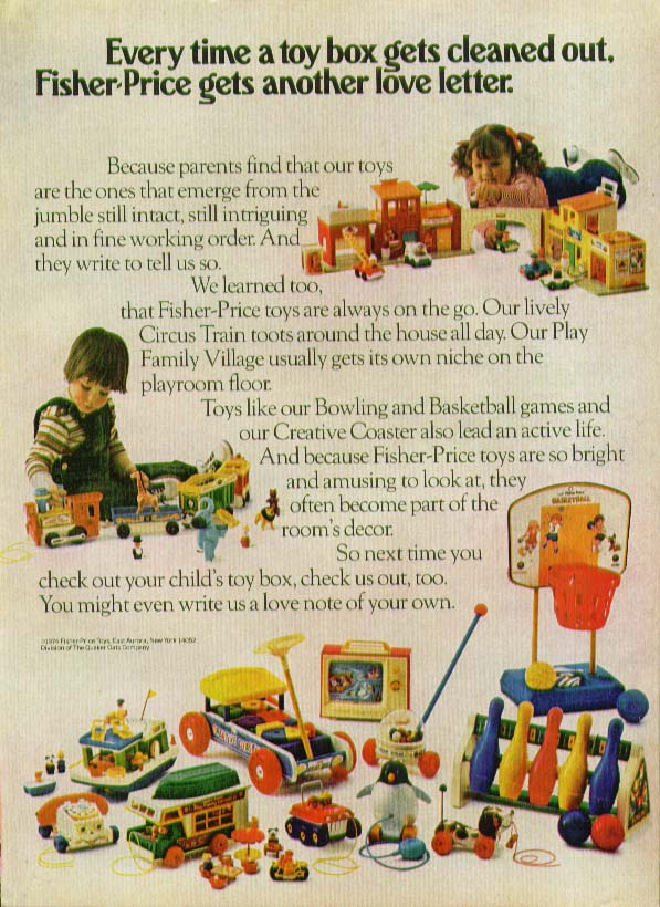 Toy box clean out Fisher-Price gets love letter ad 1974