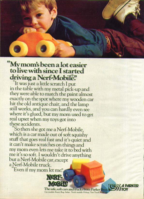 Mom's easier since I drive a Nerf-Mobile Parker ad 1974