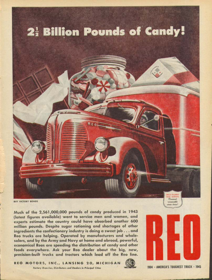 2 1/2 Billion Pounds of Candy! Reo Truck ad 1945