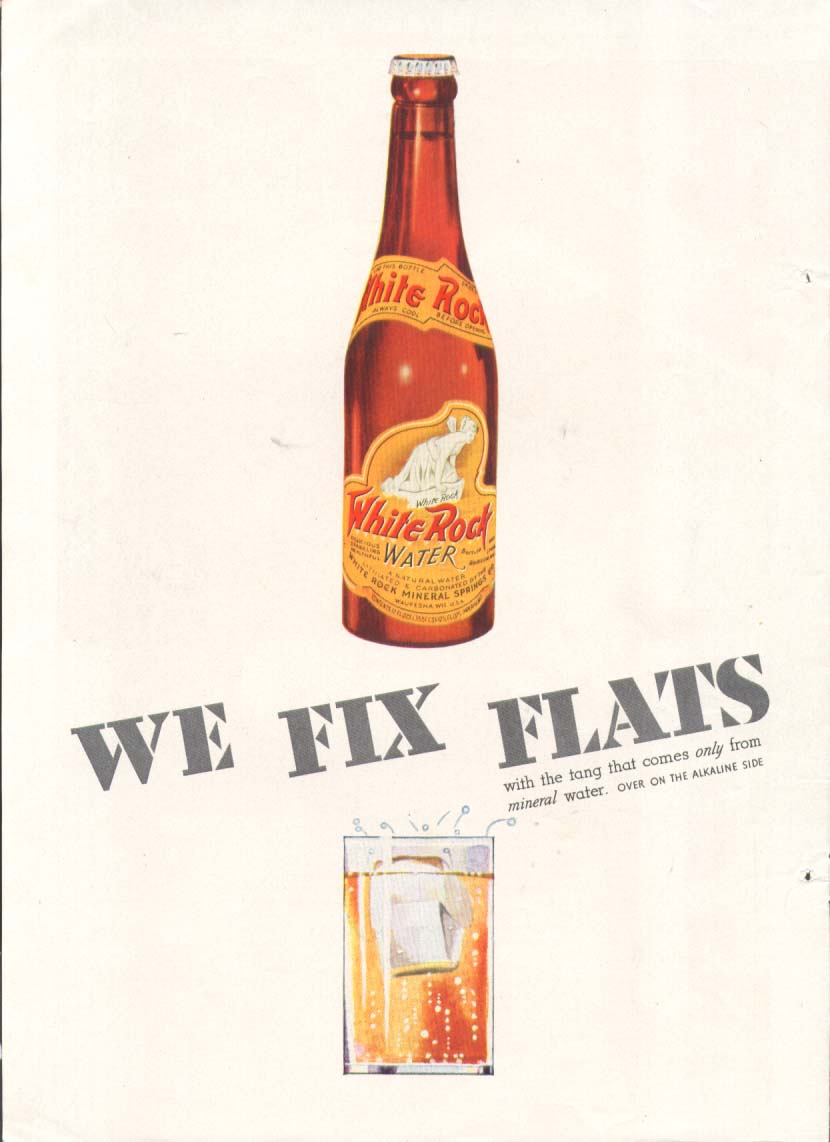 Image for We Fix Flats White Rock Water ad 1937