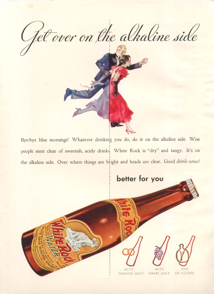 Get over on the alkaline side White Rock ad 1938