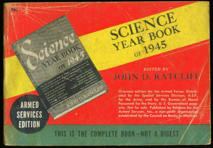 ASE 962 John D Ratcliff: Science Year Book of 1945