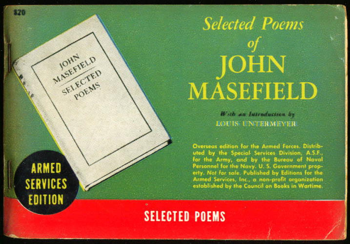 ASE 820 Selected Poems of John Masefield Intro by Louis Untermeyer