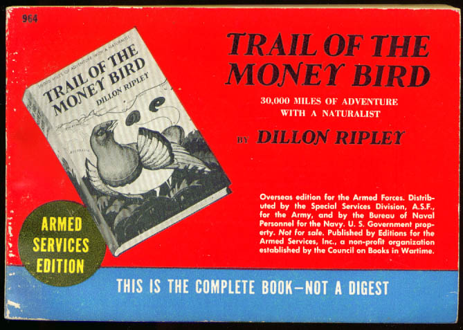 ASE 964 Dillon Ripley: Trail of the Money Bird