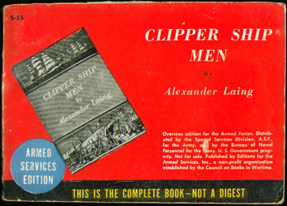 ASE S-15 Alexander Laing: Clipper Ship Men Perfect-bound