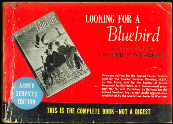 ASE 749 Joseph Wechsberg: Looking for a Bluebird Perfect-bound