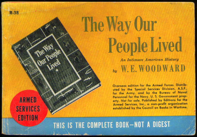Image for ASE R-38 W E Woodward: The Way Our People Lived Perfect-bound