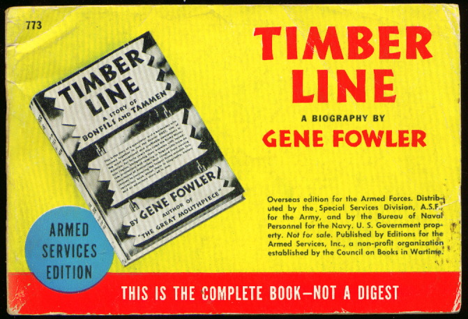 ASE 773 Gene Fowler: Timber Line - A Biography