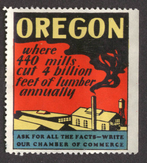 440 mills 4 billion feet lumber Oregon Chamber of Commerce cinderella stamp 30s