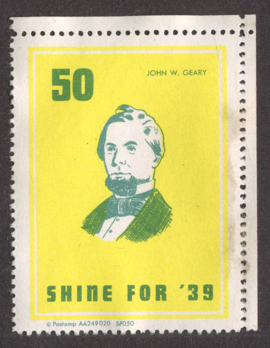 First Mayor John W Geary San Francisco Shine for '39 cinderella stamp #50