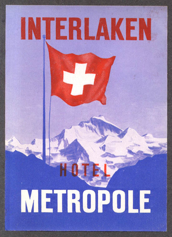Hotel Metropole Interlaken Switzerland luggage sticker ca 1930s