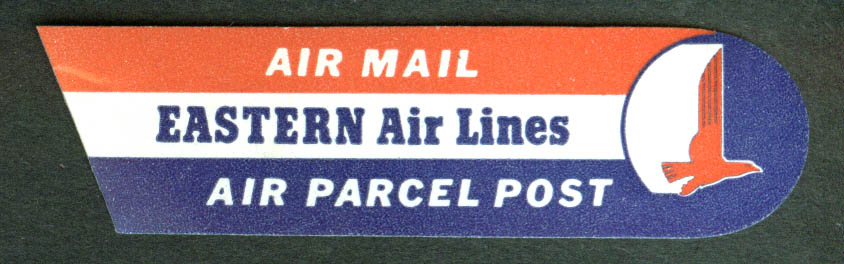 Eastern Air Lines Air Parcel Post Air Mail sticker 1950s unused gummed back
