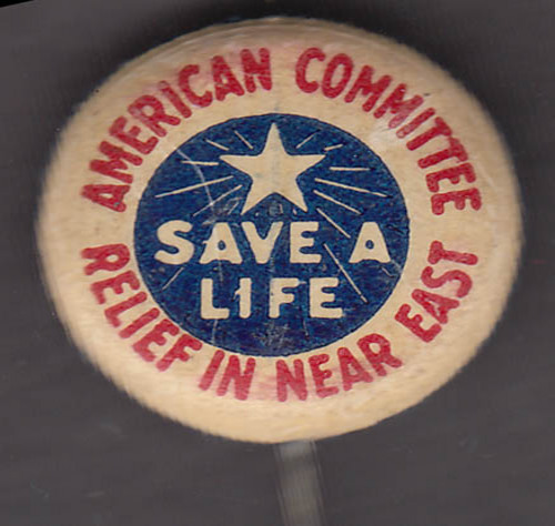 American Committee Relief in Near East Save a Life pinback button 1918-1919