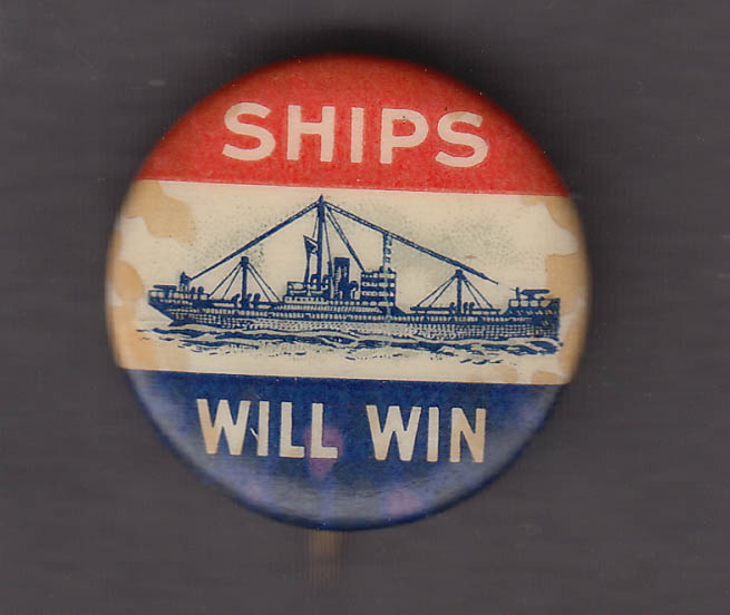 Ships Will Win pinback button World War I