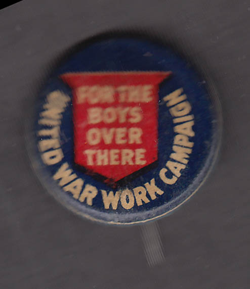 United War Work Campaign For the Boys Over There pinback button World War I