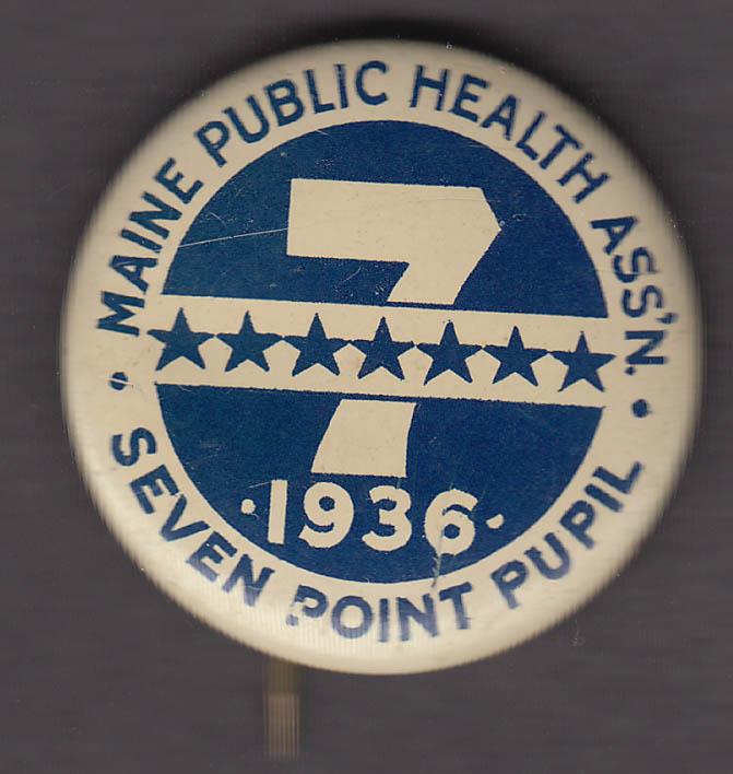 Maine Public Health Assn Seven Point Pupil pinback button 1936