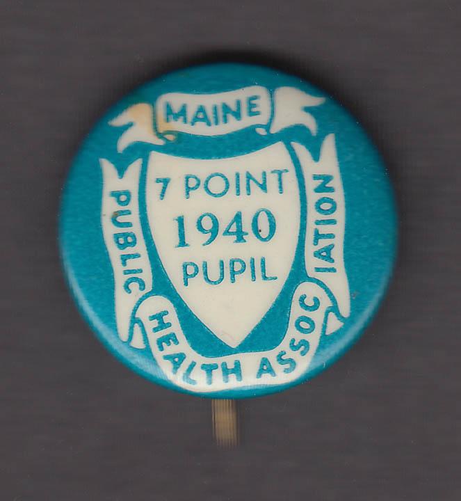 Maine Public Health Assn Seven Point Pupil pinback button 1940