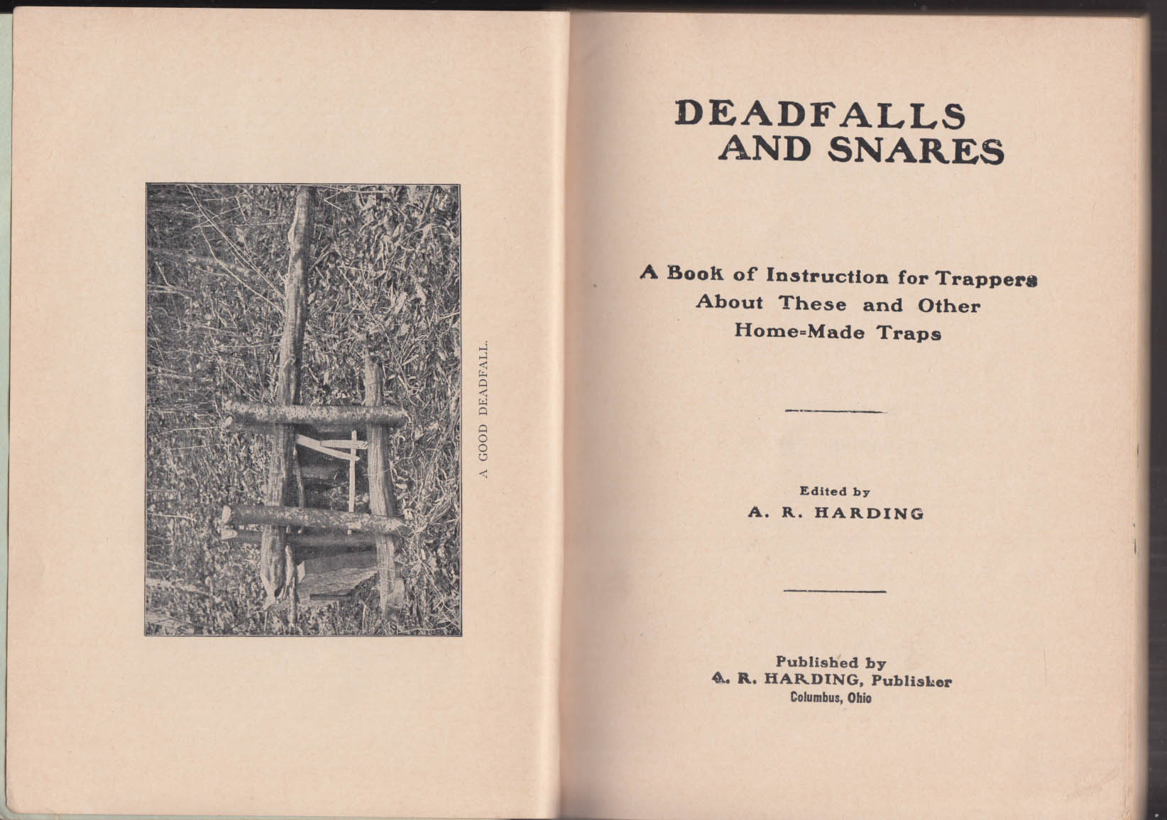 A R Harding: Deadfalls & Snares for Fur Trappers book 1935