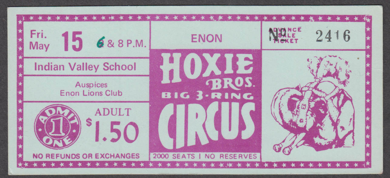 Hoxie Bros Big 3-Ring Circus Indian Valley School $1.50 circus ticket