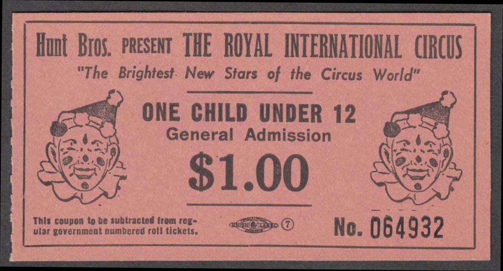 Hunt Bros Royal International Circus Child Under 12 $1.00 circus ticket