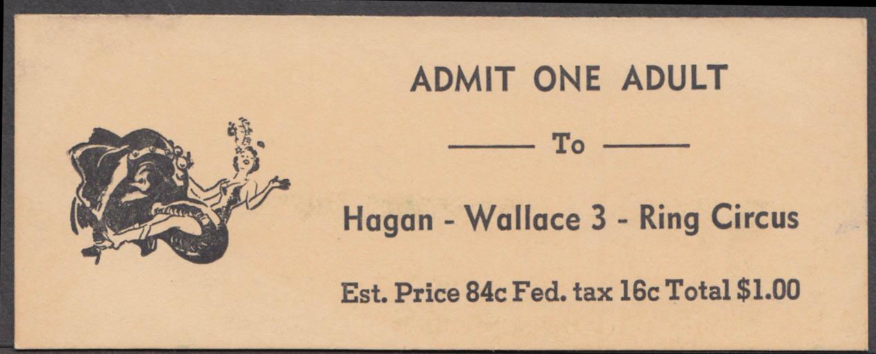 Hagan-Wallace 3-Ring Circus Adult $1.00 circus ticket