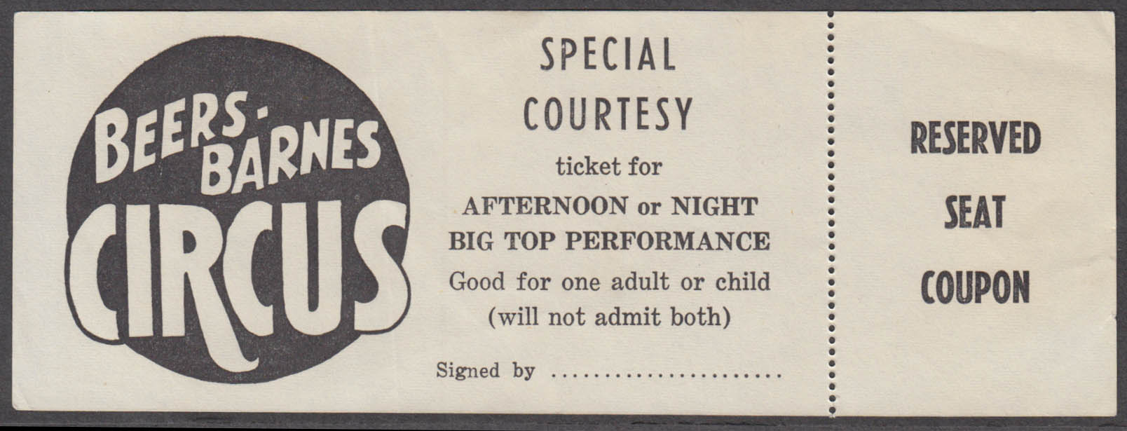 Beers-Barnes Special Courtesy Reserved Seat circus ticket
